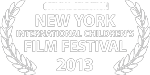 Official Selection- New York International Children's Film Festival 2013